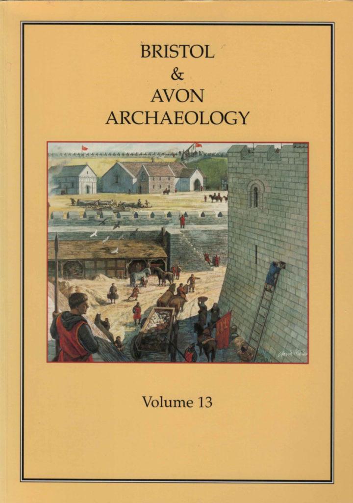 Bristol and Avon Arhchaelogy Journal Volume 13